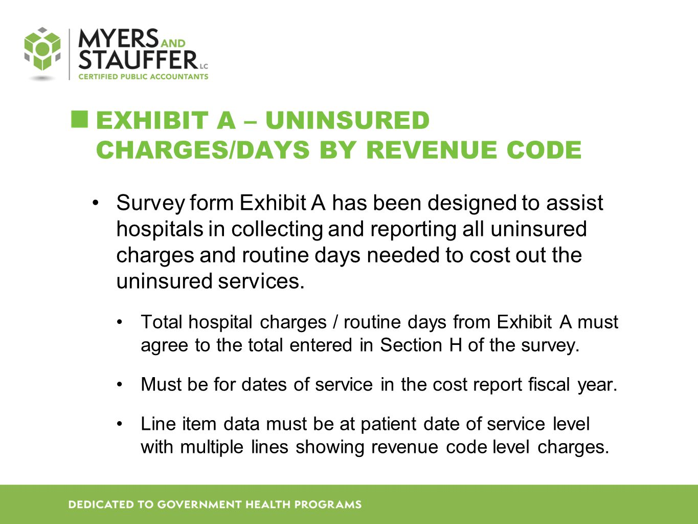 EXHIBIT A – Uninsured Charges/Days by revenue code