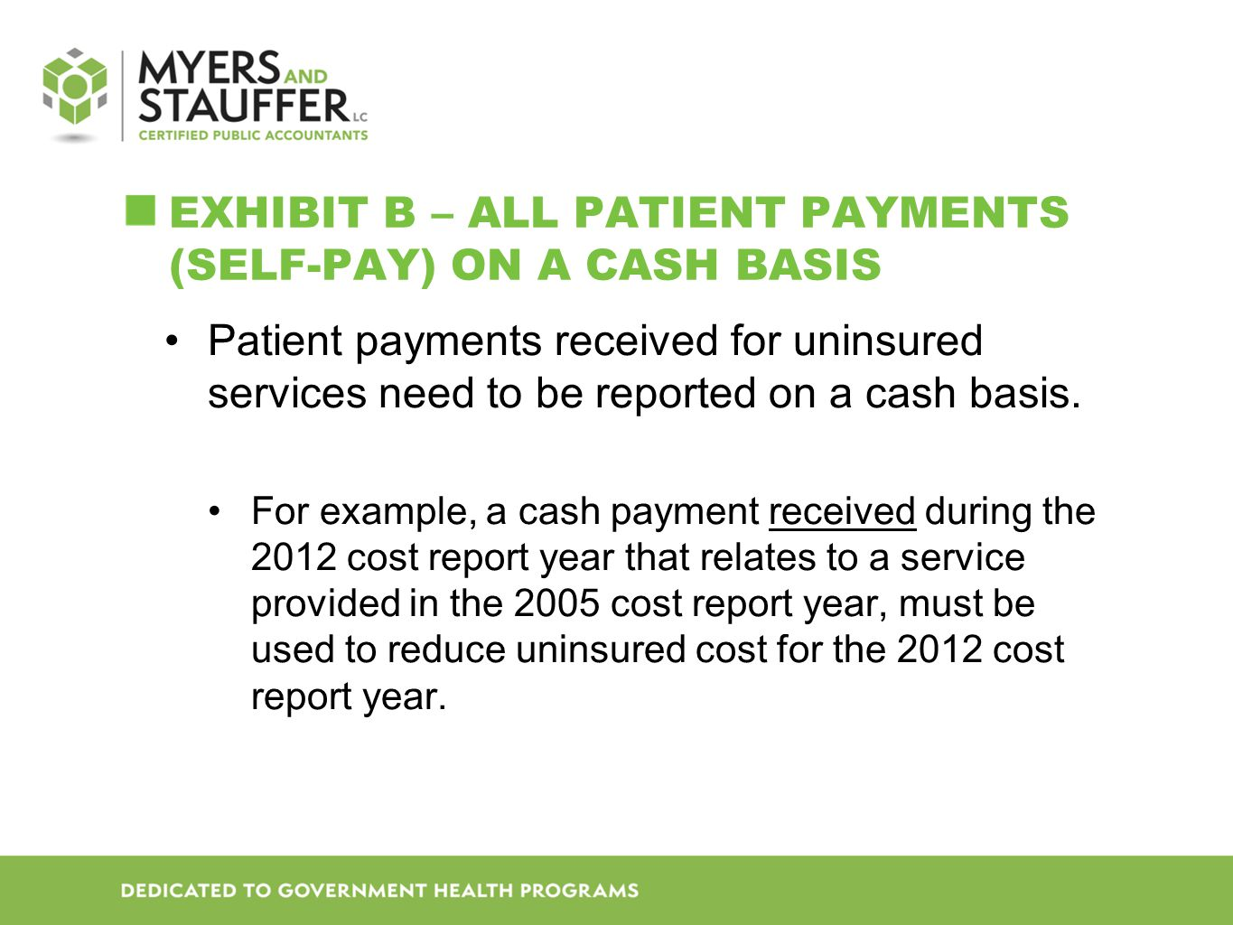 Exhibit B – All Patient Payments (Self-Pay) on a Cash Basis