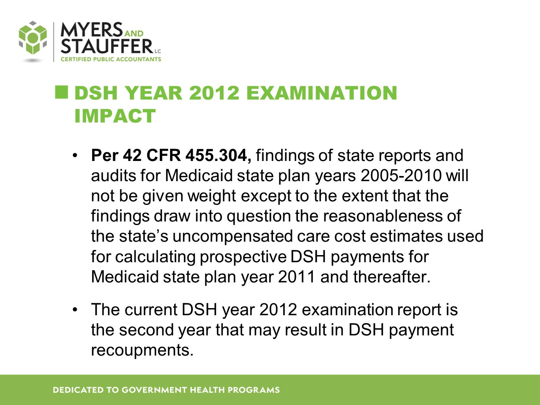 DSH Year 2012 Examination Impact