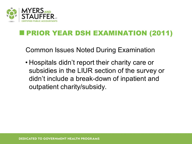 Prior Year DSH Examination (2011)
