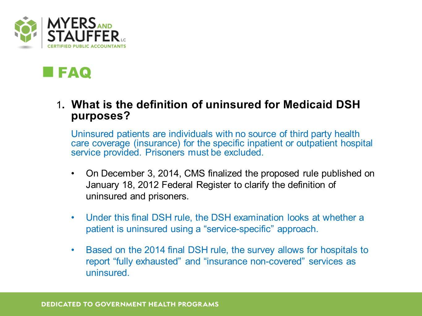 FAQ 1. What is the definition of uninsured for Medicaid DSH purposes