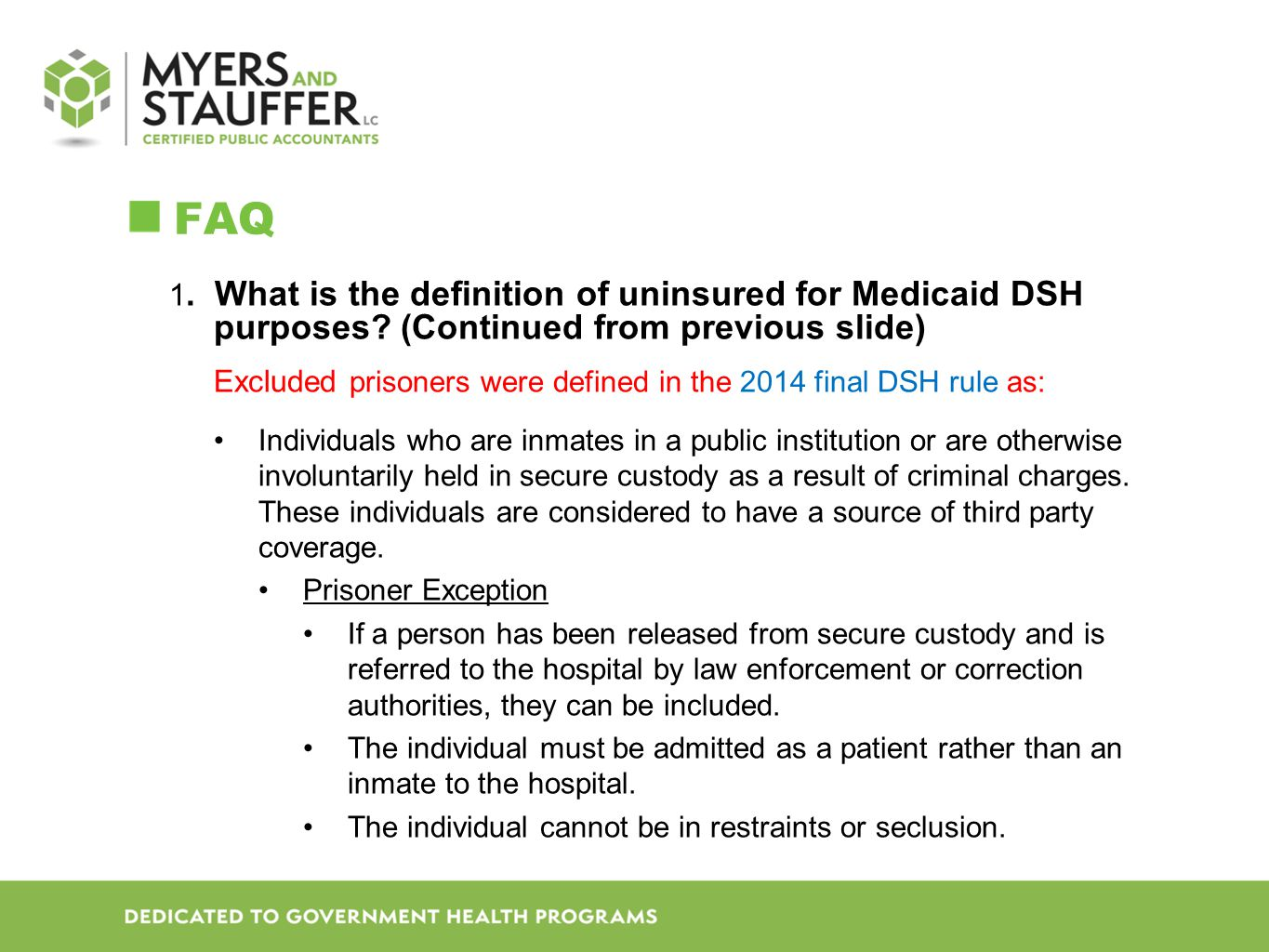FAQ 1. What is the definition of uninsured for Medicaid DSH purposes (Continued from previous slide)