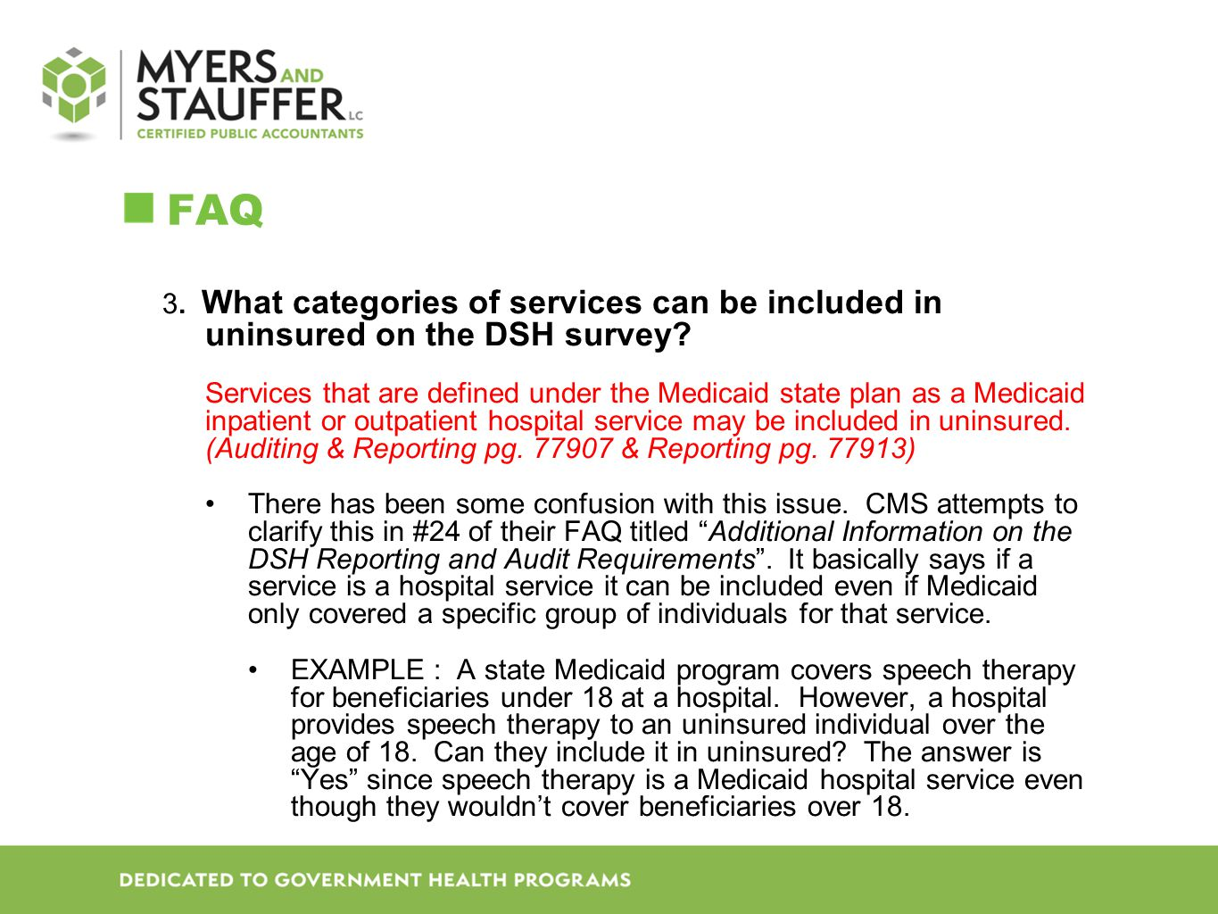 FAQ 3. What categories of services can be included in uninsured on the DSH survey