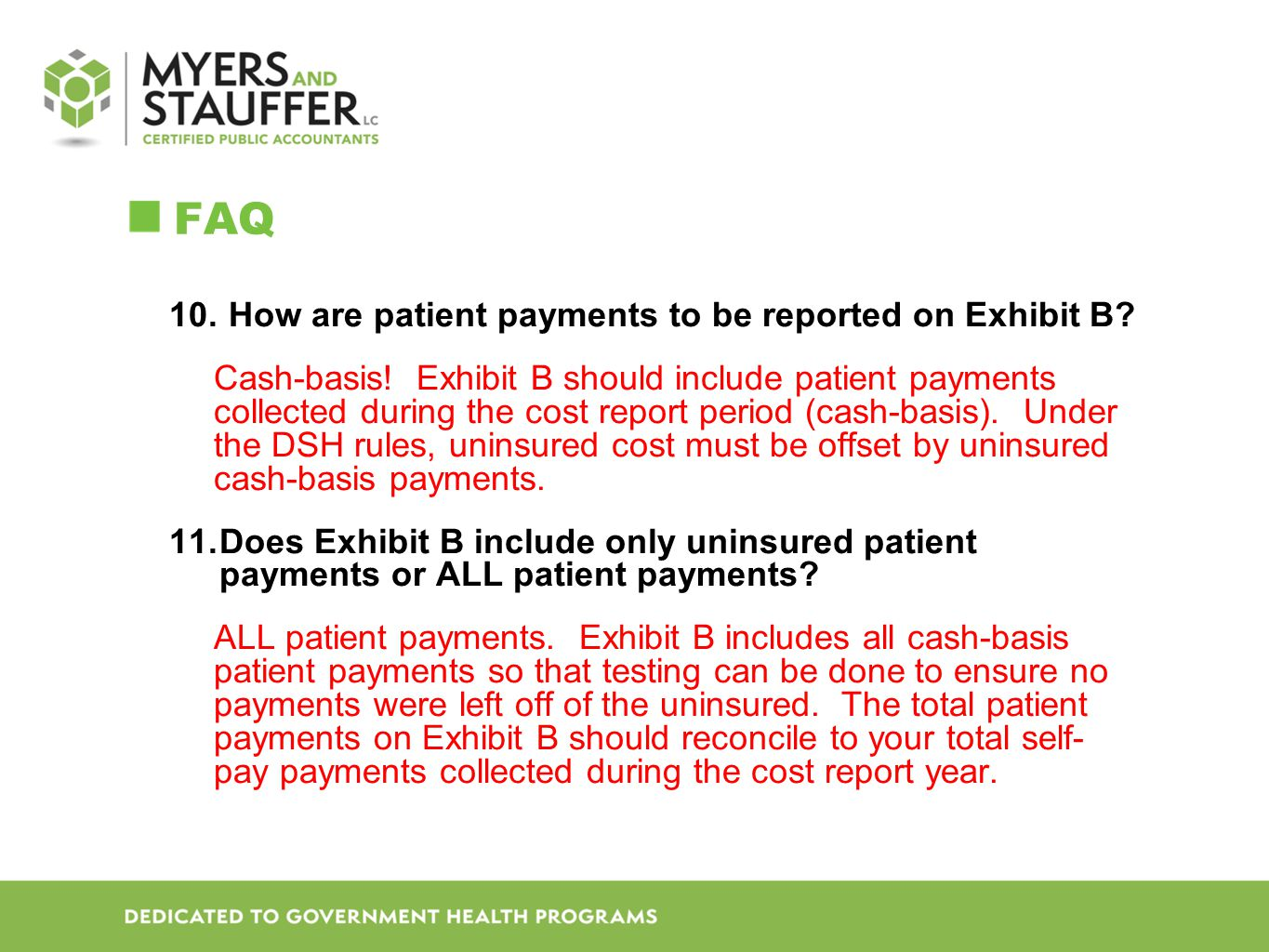 FAQ How are patient payments to be reported on Exhibit B