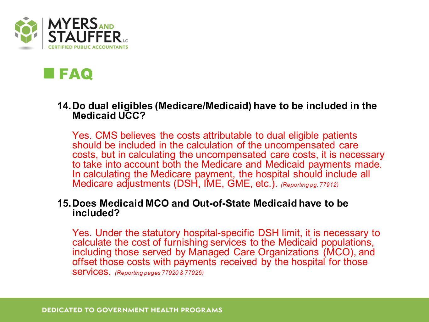 FAQ Do dual eligibles (Medicare/Medicaid) have to be included in the Medicaid UCC