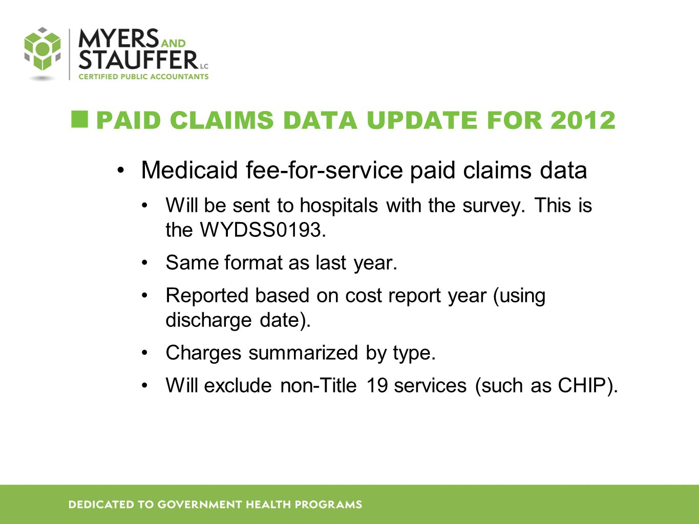 Paid Claims Data UPDATE for 2012
