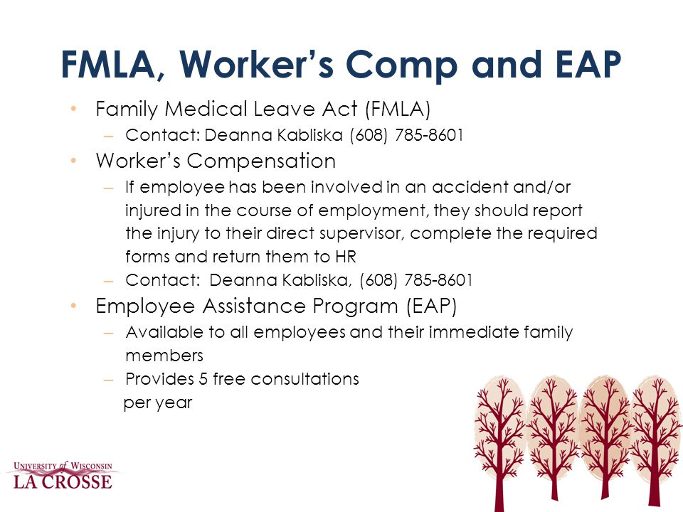 FMLA, Worker's Comp and EAP
