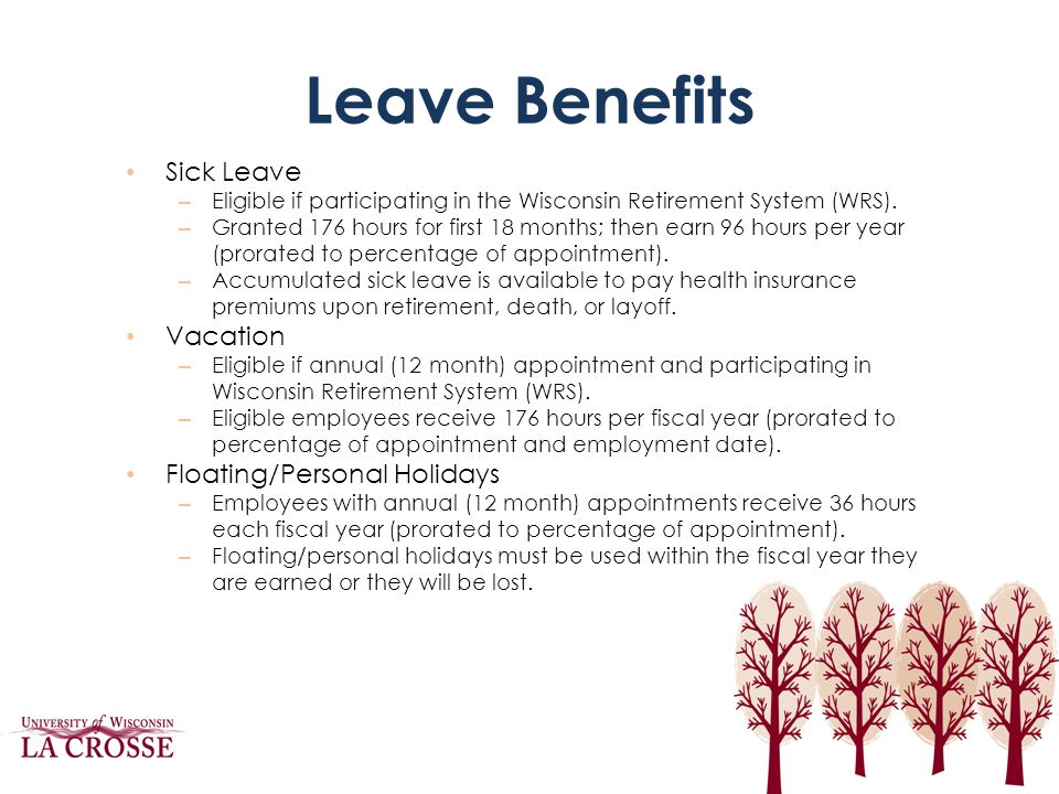Leave Benefits Sick Leave Vacation Floating/Personal Holidays