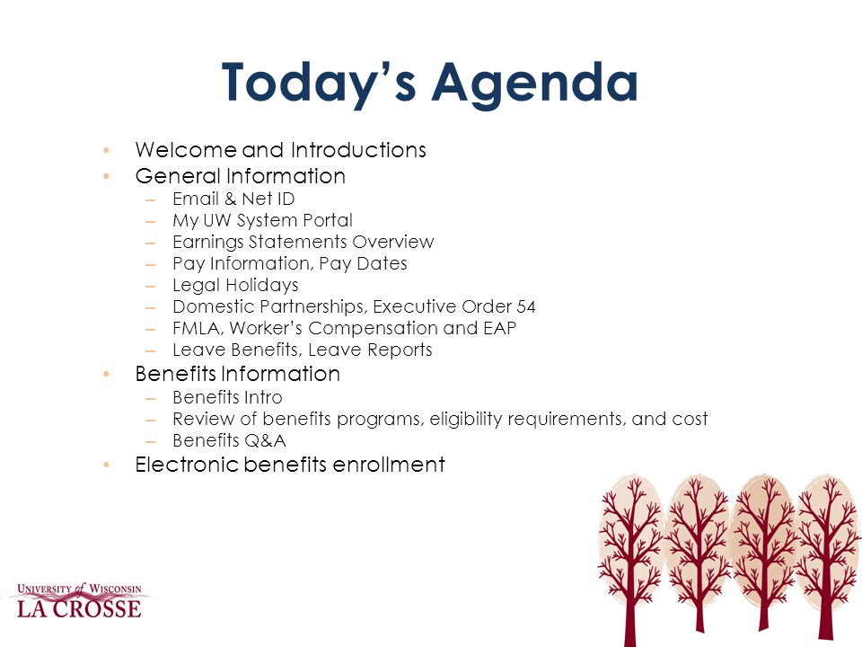 Today's Agenda Welcome and Introductions General Information