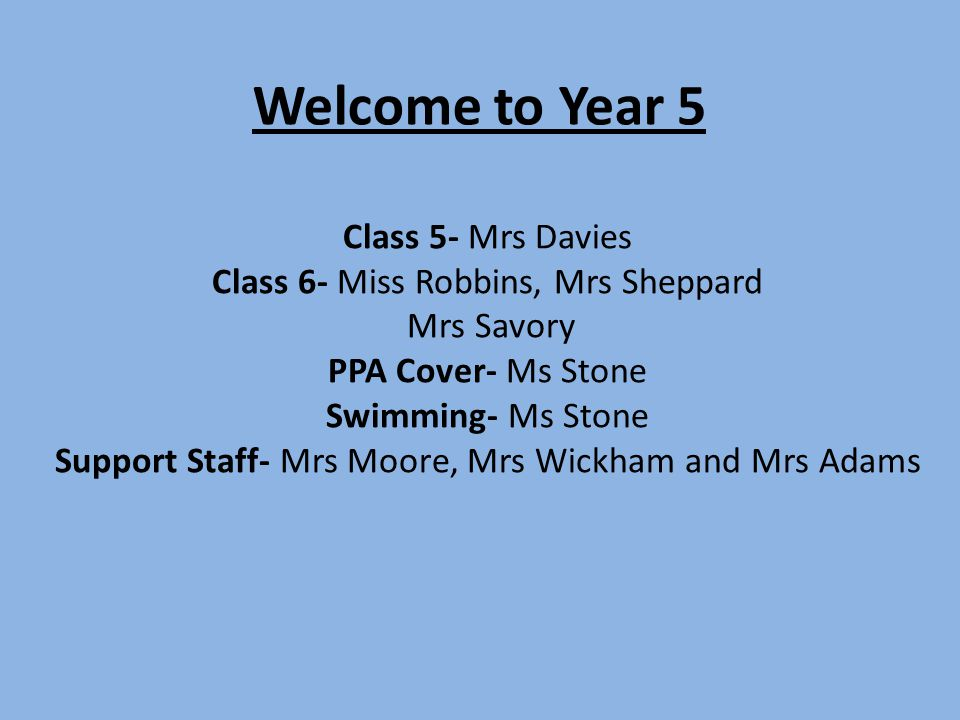 Welcome to Year 5 Class 5- Mrs Davies