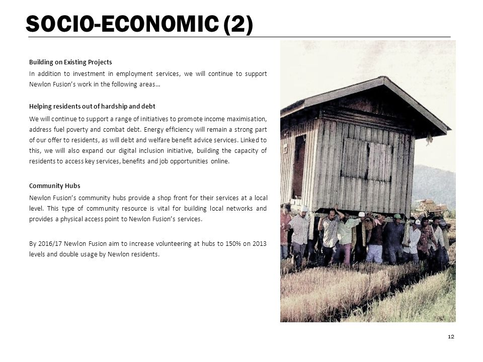 SOCIO-ECONOMIC (2) Building on Existing Projects