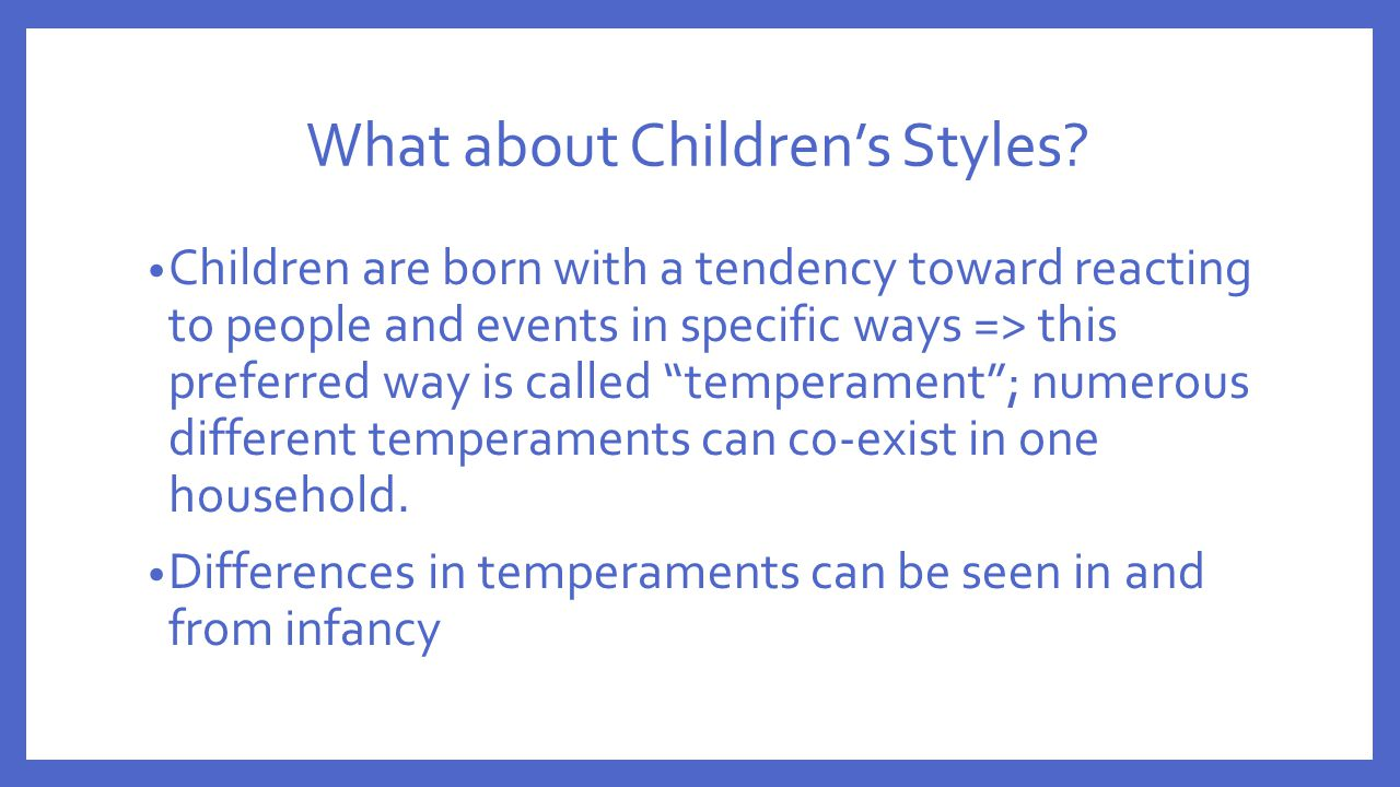 What about Children's Styles