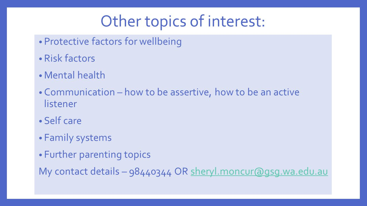 Other topics of interest: