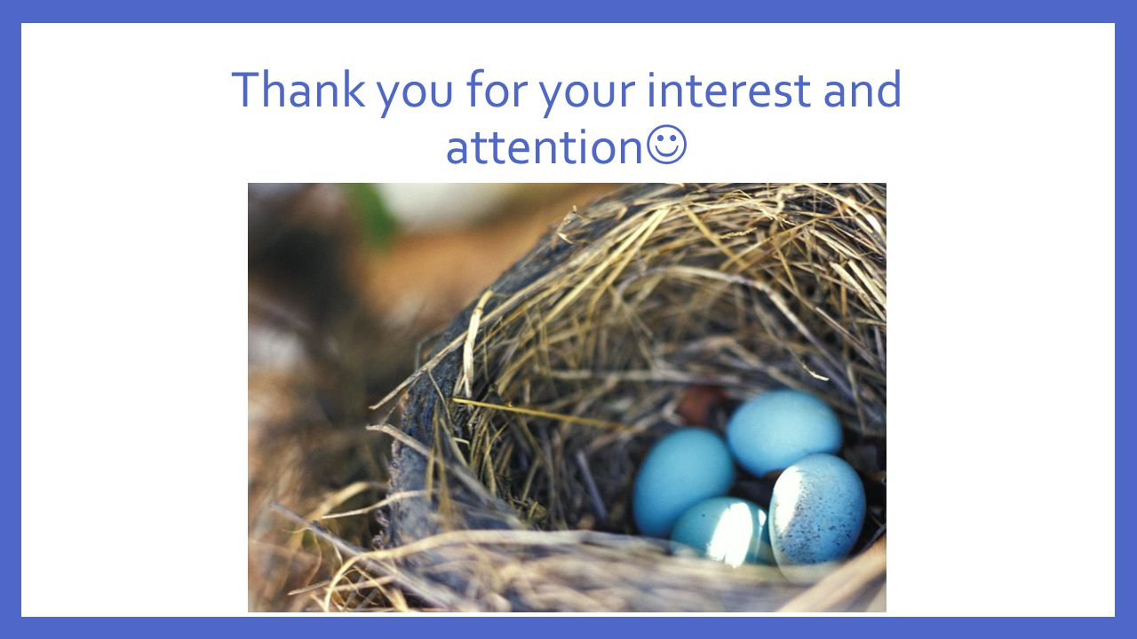 Thank you for your interest and attention