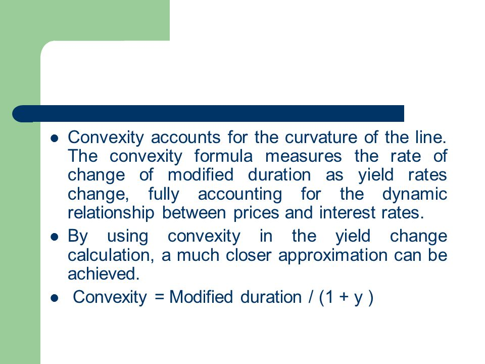 Convexity accounts for the curvature of the line