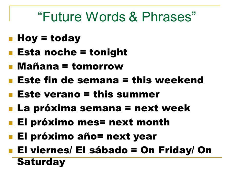 Future Words & Phrases