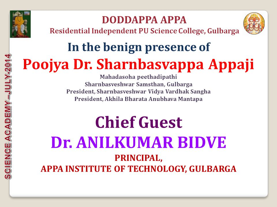 Chief Guest Dr. ANILKUMAR BIDVE Poojya Dr. Sharnbasvappa Appaji