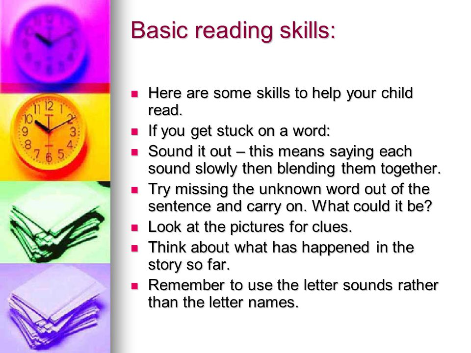 Basic reading skills: Here are some skills to help your child read.