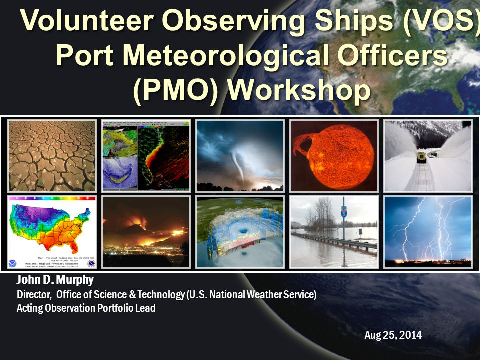 Volunteer Observing Ships (VOS) Port Meteorological Officers (PMO) Workshop