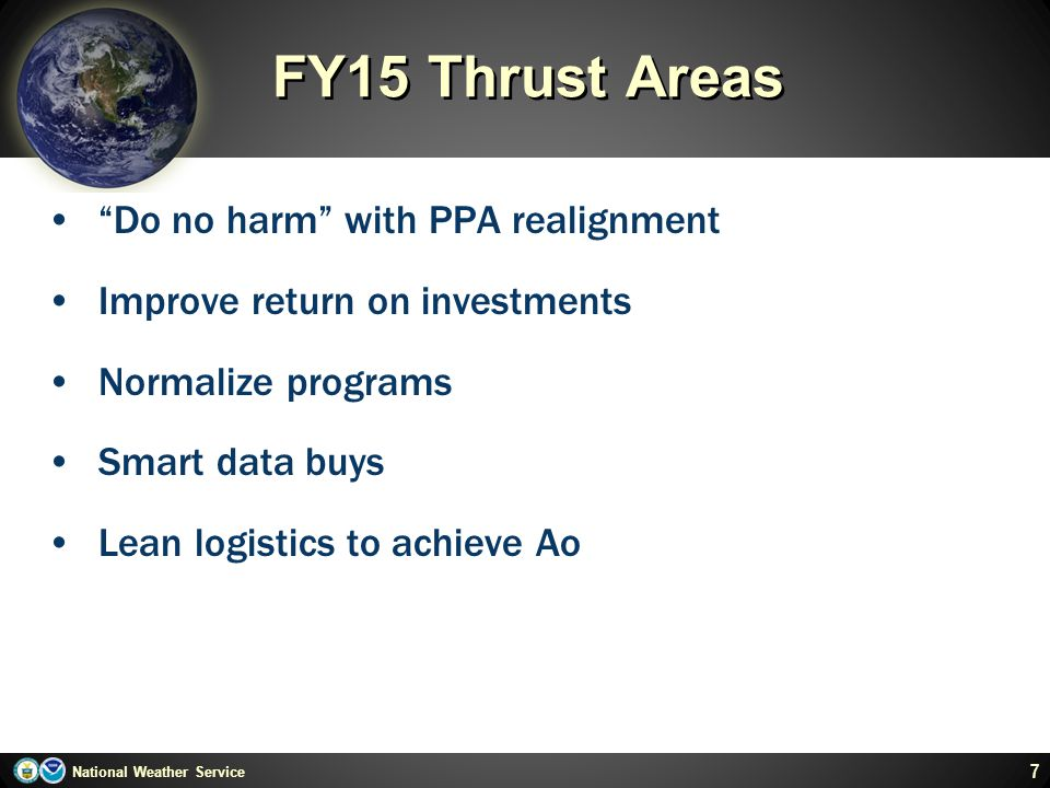 FY15 Thrust Areas Do no harm with PPA realignment