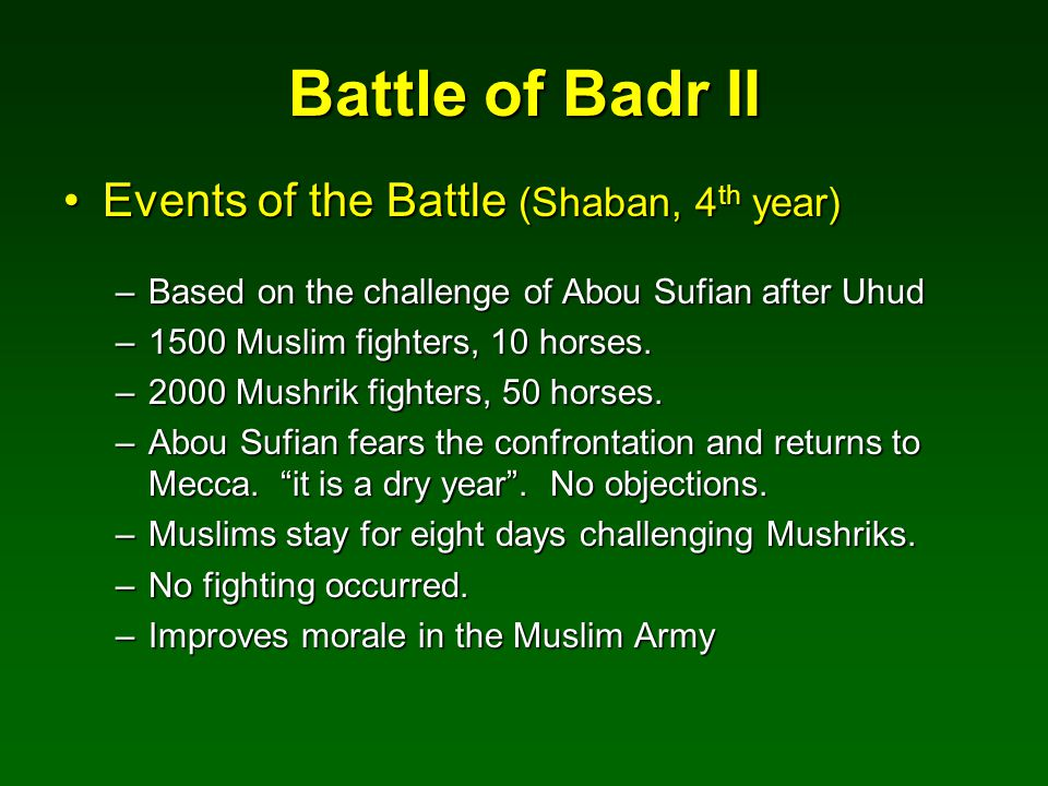 Battle of Badr II Events of the Battle (Shaban, 4th year)