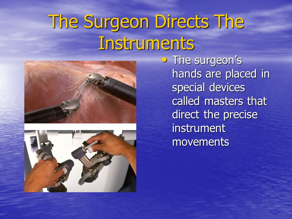 The Surgeon Directs The Instruments