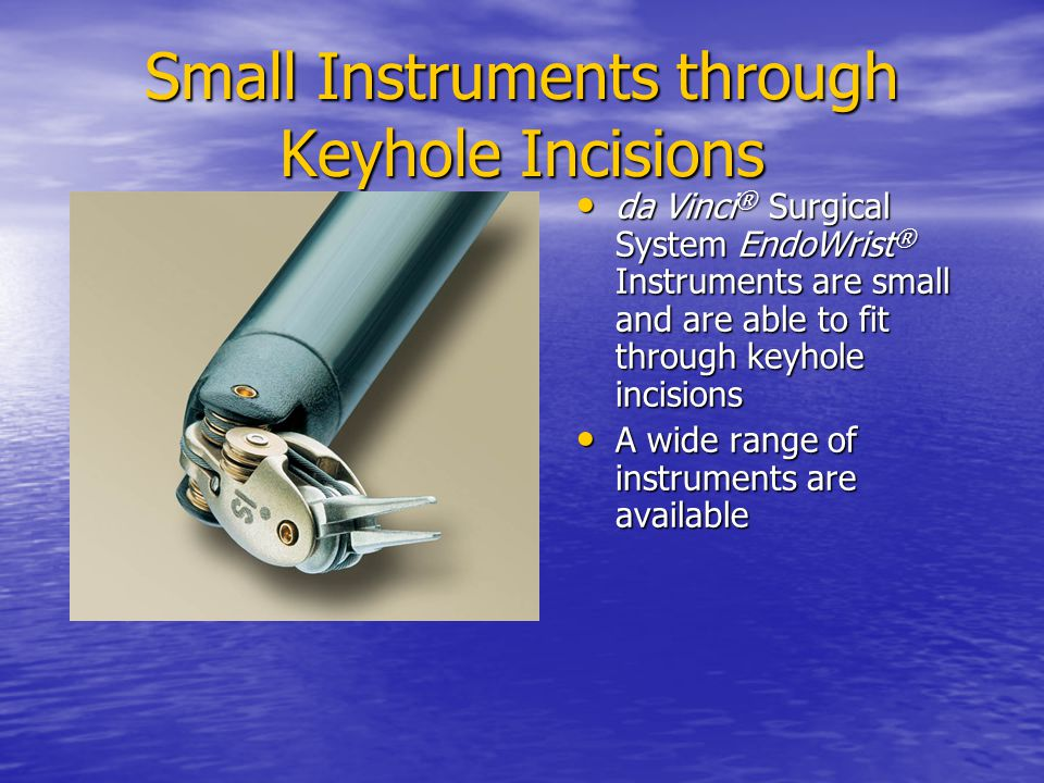 Small Instruments through Keyhole Incisions