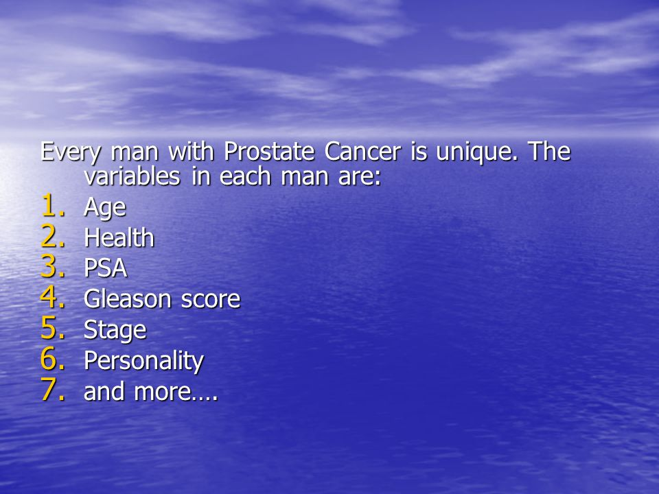 Every man with Prostate Cancer is unique