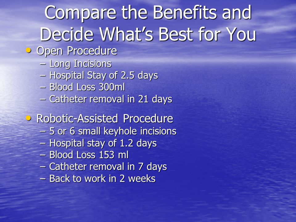 Compare the Benefits and Decide What's Best for You