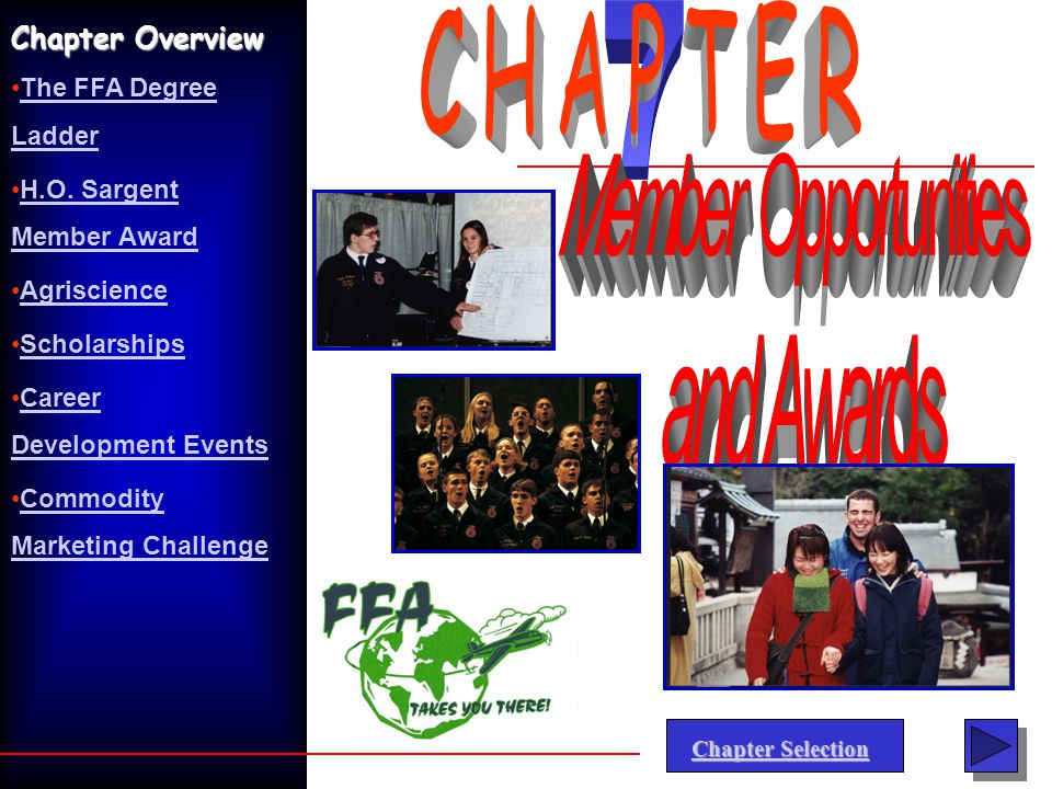 7 CHAPTER Member Opportunities and Awards Chapter Overview