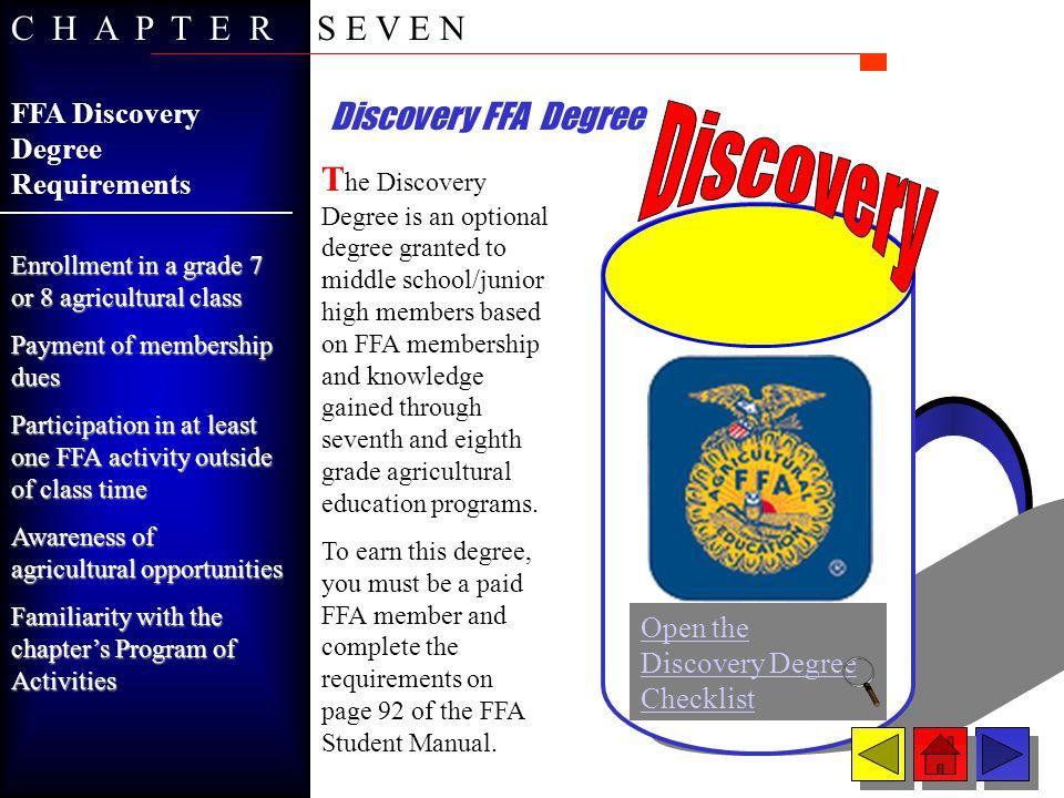 Discovery C H A P T E R S E V E N Discovery FFA Degree
