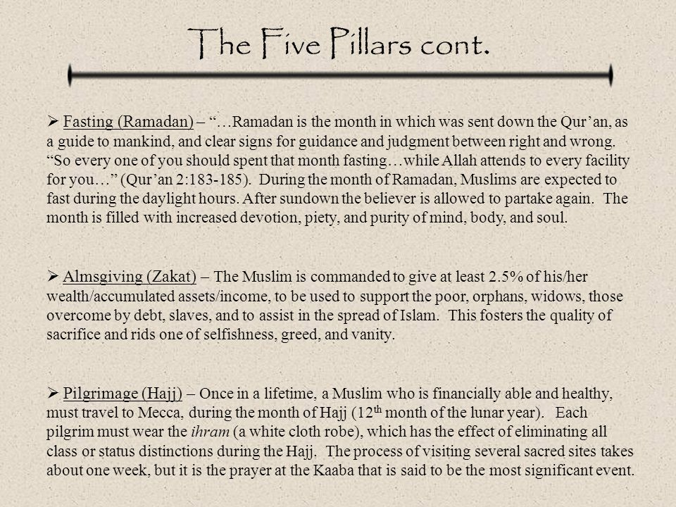 The Five Pillars cont.