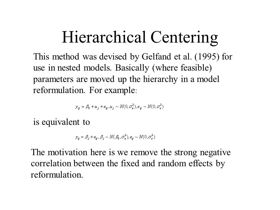 Hierarchical Centering
