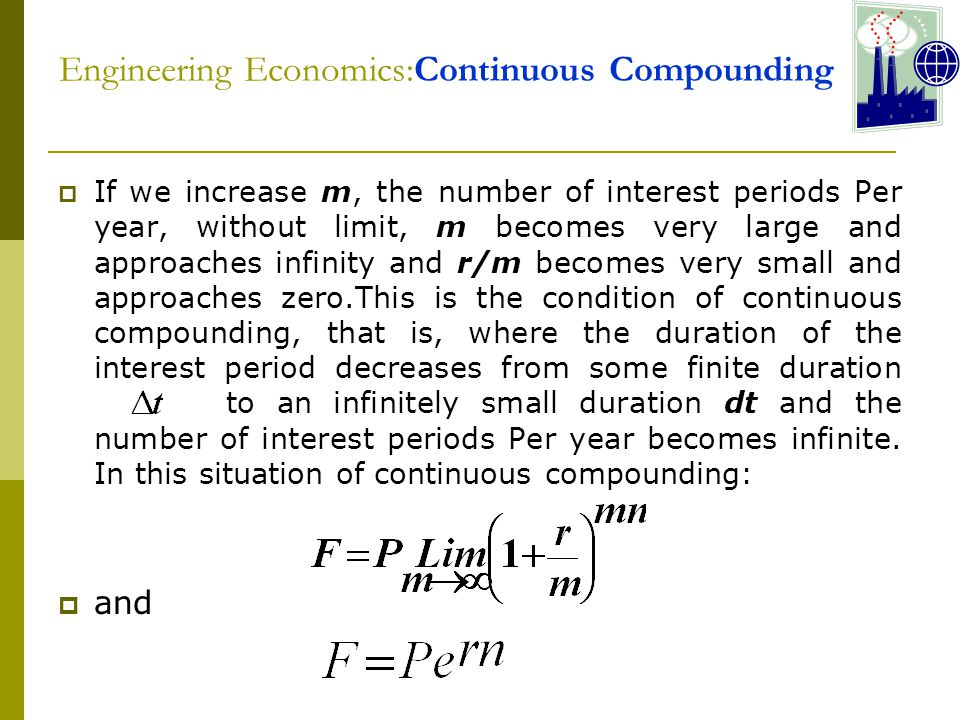 Engineering Economics:Continuous Compounding