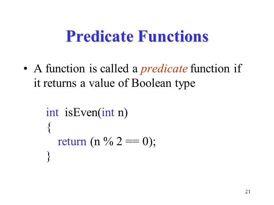 Predicate Functions
