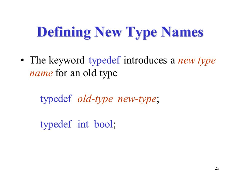 Defining New Type Names