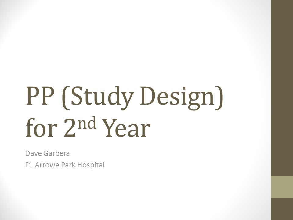 PP (Study Design) for 2nd Year