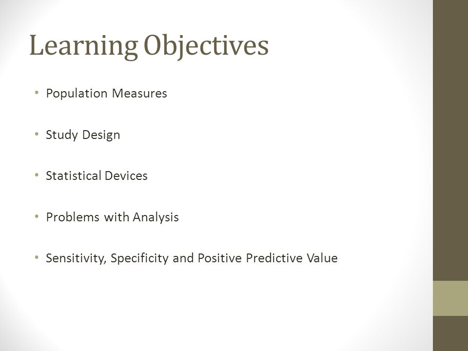 Learning Objectives Population Measures Study Design