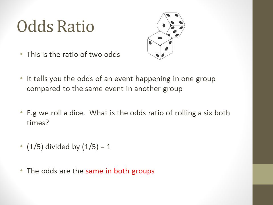 Odds Ratio This is the ratio of two odds