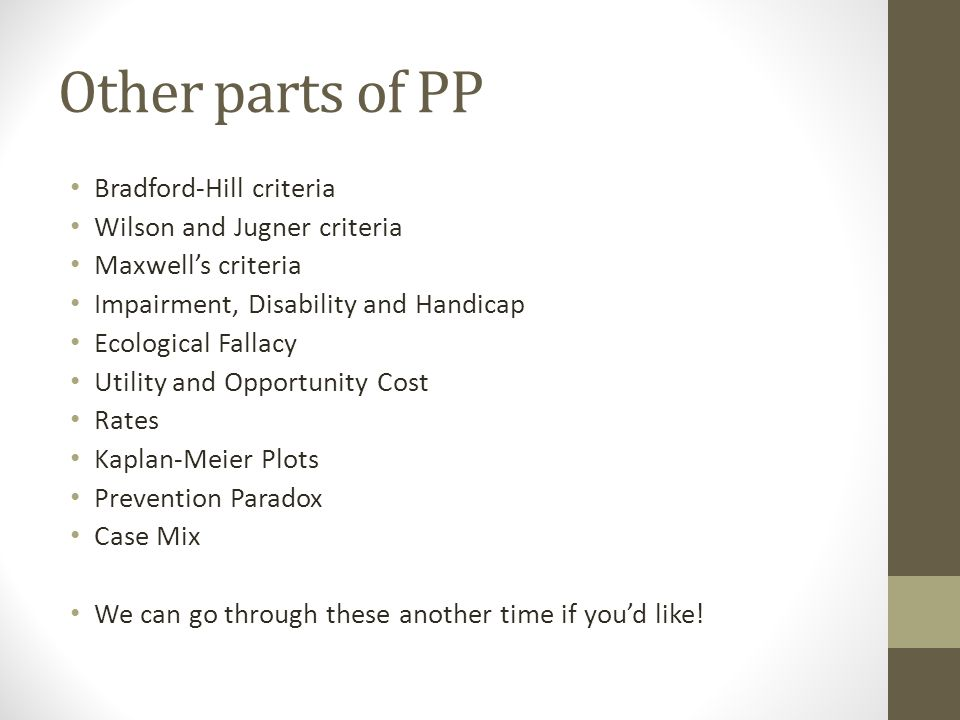 Other parts of PP Bradford-Hill criteria Wilson and Jugner criteria