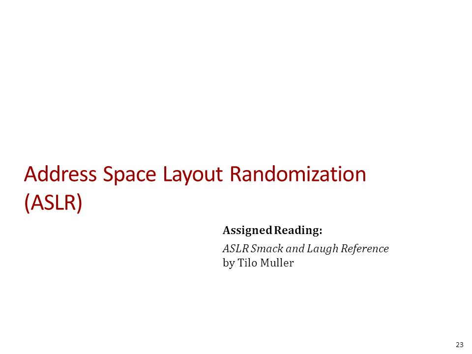 Address Space Layout Randomization (ASLR)