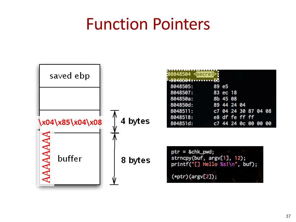 Function Pointers AAAAAAAA \x04\x85\x04\x08