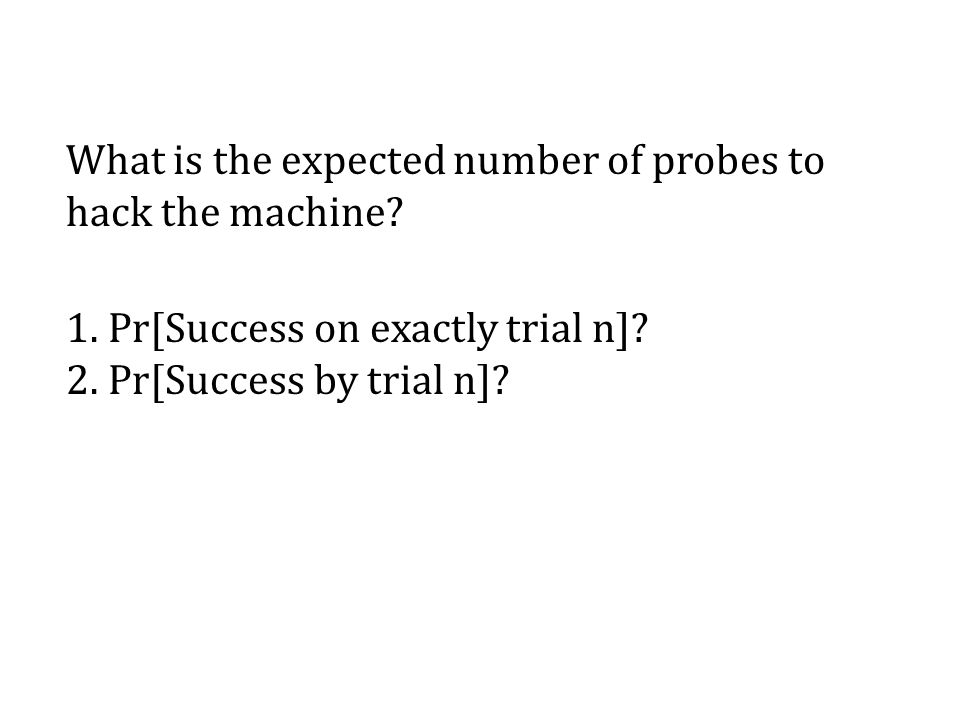 What is the expected number of probes to hack the machine