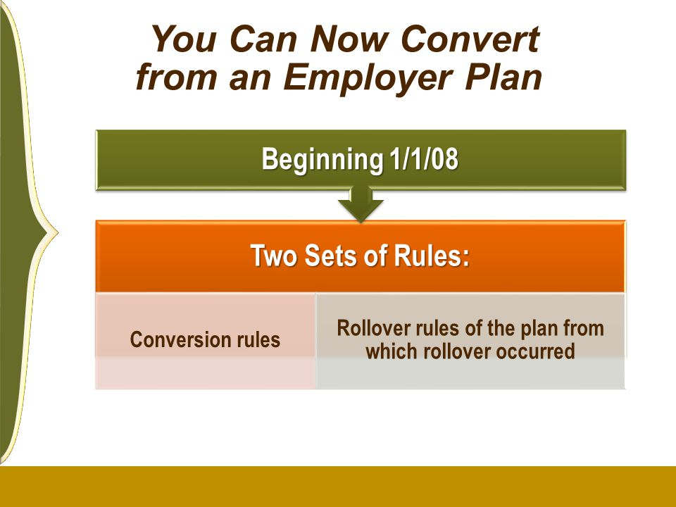 You Can Now Convert from an Employer Plan
