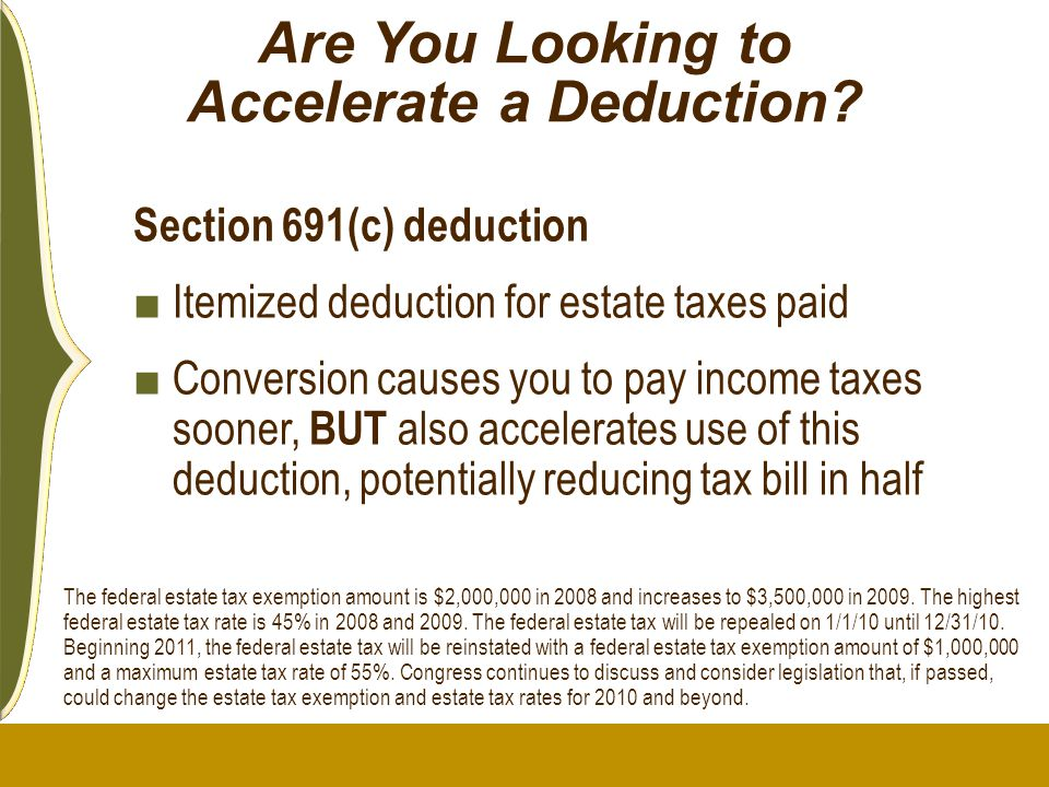 Are You Looking to Accelerate a Deduction