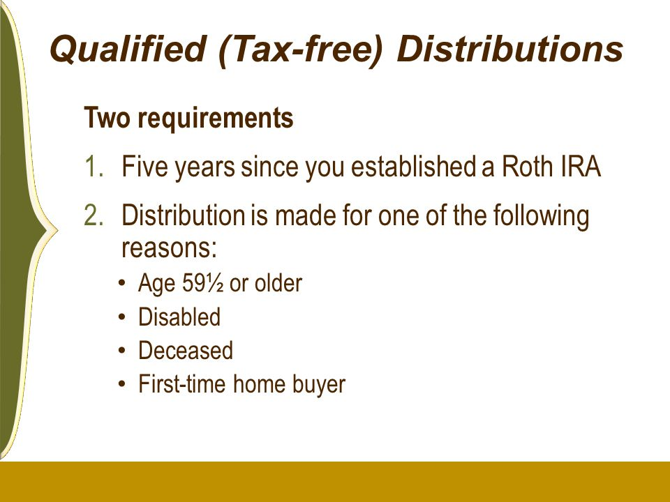 Qualified (Tax-free) Distributions