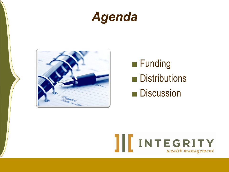 Agenda Funding Distributions Discussion 10/09
