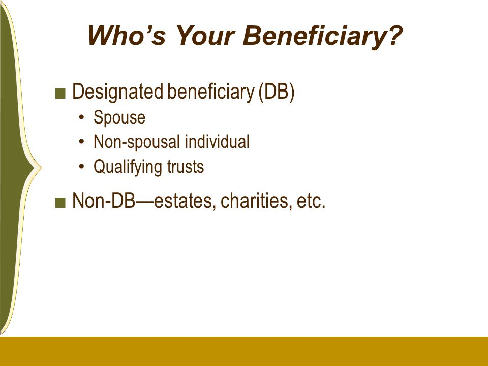 Who's Your Beneficiary