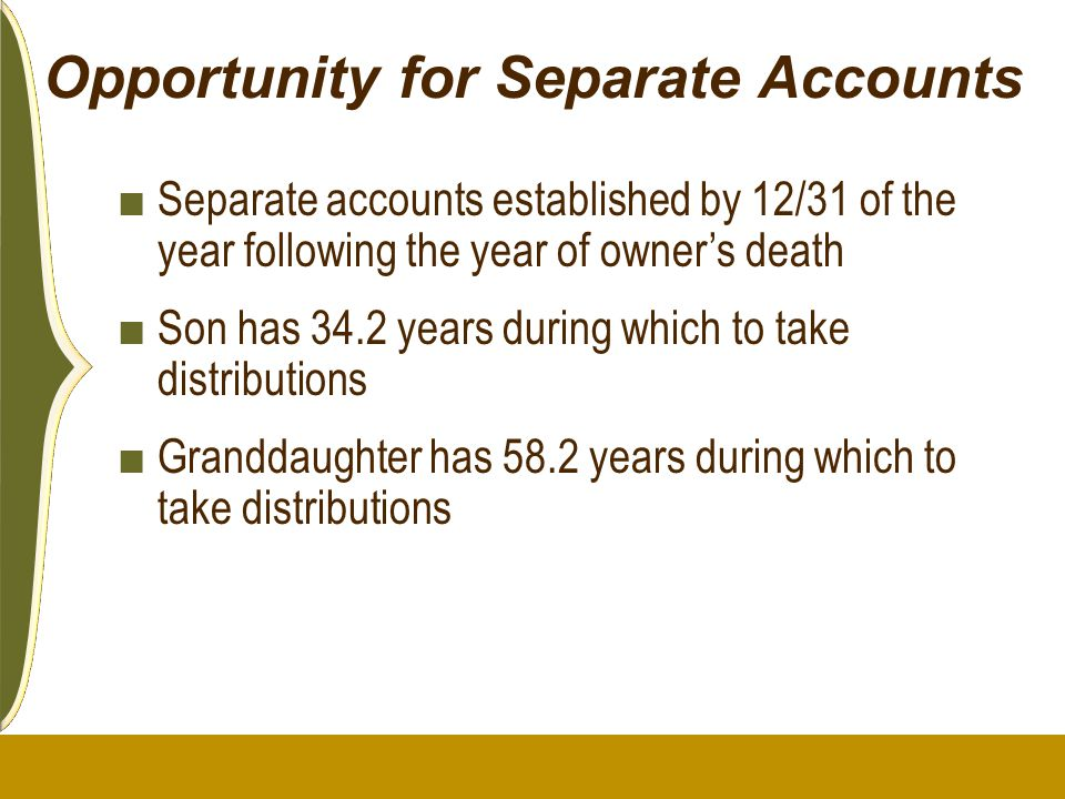 Opportunity for Separate Accounts