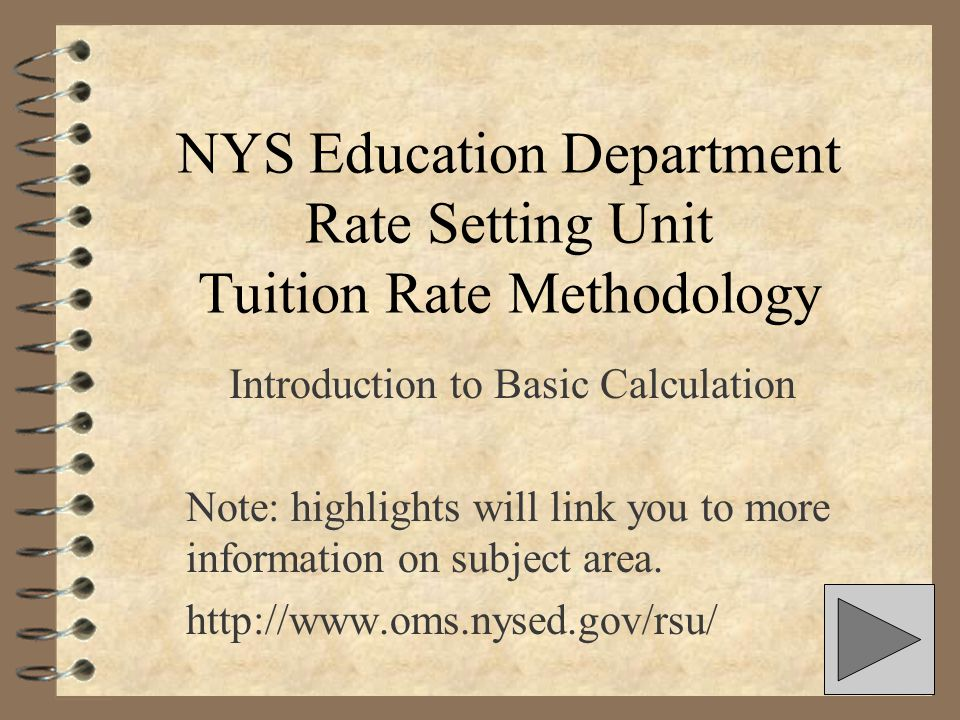 NYS Education Department Rate Setting Unit Tuition Rate Methodology